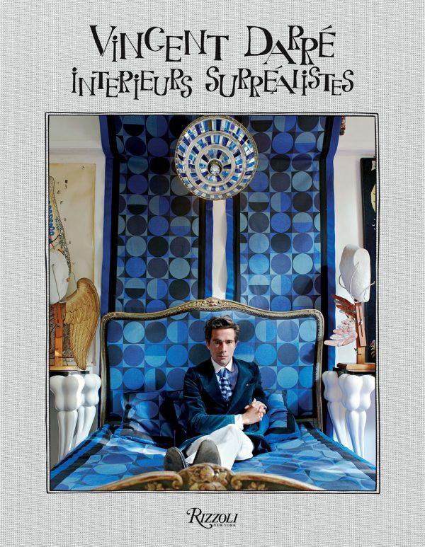 Vincent Darré Interieurs Surréalistes